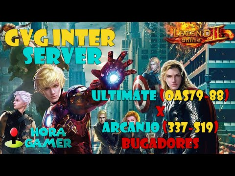 Legend Online - GvG Inter Server - Ultimate X Bugadores ARCANJO
