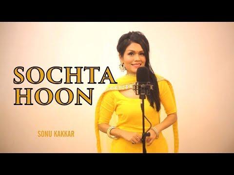 Sochta Hoon - Sonu Kakkar   A Tribute to NUSRAT FATEH ALI KHAN SAHAB