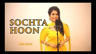 download lagu Sochta Hoon - Sonu Kakkar  A Tribute To gratis