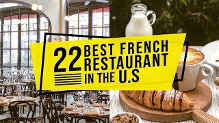 22 Best French Restaurants in the U.S - Even Gordon Ramsay Would Approve. Interior Design Ideas