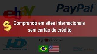 Como comprar em sites internacionais sem cartão de crédito