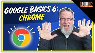 Google Chrome- Google Basics Part 6