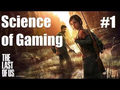 Science of Gaming - 1 - The Last of Us - Cordyceps Zombies