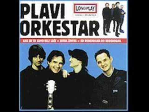 Plavi Orkestar - Good Bye Teens