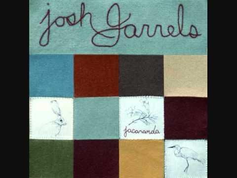 Josh Garrels - Jacaranda Tree