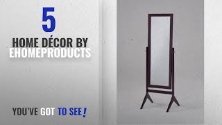 Top 10 Home Décor By Ehomeproducts [ Winter 2018 ]: Espresso Finish Wooden Cheval Bedroom Floor
