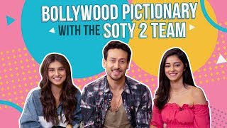 Tiger Shroff, Ananya Panday and Tara Sutaria play Bollywood Pictionary | Student Of The Year 2