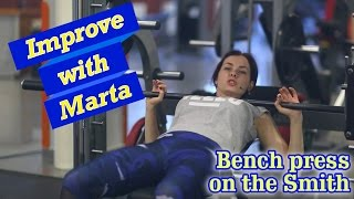Bench press on the Smith - Improve with Marta