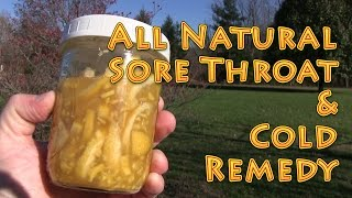 Natural Sore Throat and Cold Remedy at HOME