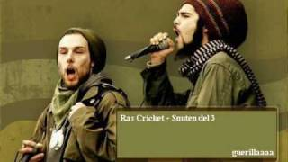 Ras Cricket - Snuten (del 3)