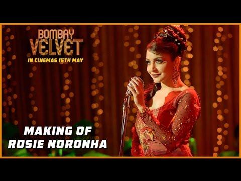 The Making of Rosie Noronha | Bombay Velvet | Ranbir Kapoor | Anushka Sharma