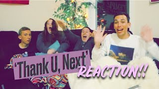 """THANK U, NEXT"" REACTION"