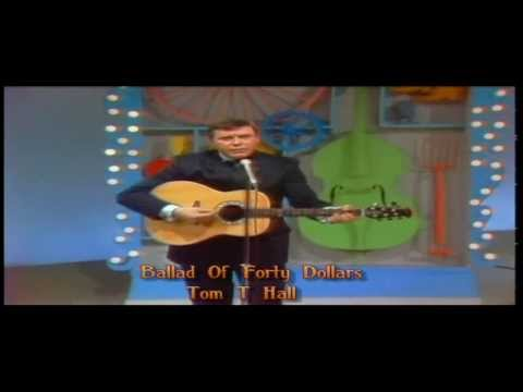 Tom T Hall - Ballad Of Forty Dollars