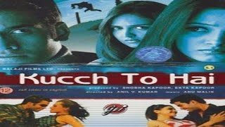Kucch To Hai (2003)- Full HD Bollywood Thriller Movie ( Rishi Kapoor | Tusshar Kapoor | Esha Deol )