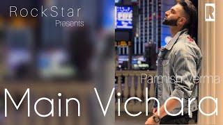 download lagu Main Vichara  Armaan Bedil  R O C gratis