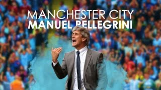 Manchester City | Manuel Pellegrini - This Charming Man