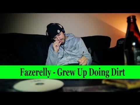 Fazerelly - Grew Up Doing Dirt (Music Video) @MisjifTV @Fazerelly