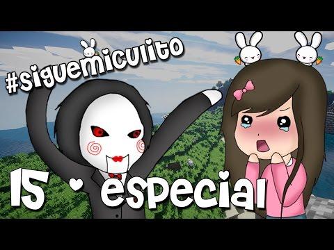 ESPECIAL #SIGUEMICULITO 2.0 | EL JUEGO DEL MIEDO | EPISODIO 15 #1
