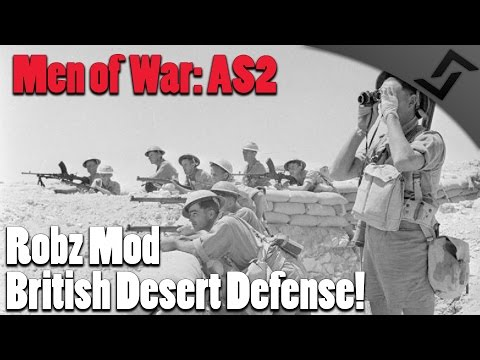 Men of War: Assault Squad 2 - Robz Mod - British Desert Defense!