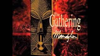 Watch Gathering The Gathering video