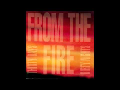 From The Fire - Same Song