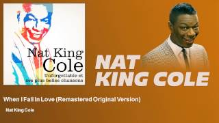 Ouça Nat King Cole - When I Fall In Love