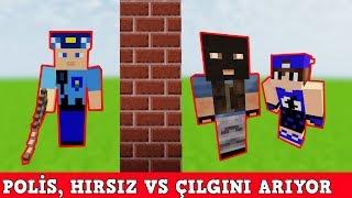 HIRSIZ VS POLİS #15 - Polis Hırsız ve Çılgını Arıyor (Minecraft)