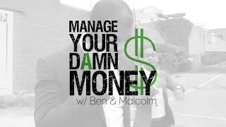 #Manage Your Damn Money: Is Bitcoin B.S.? A Cryptocurrency Enthusiast Debates MYDM