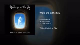 Gucci Mane -Wake Up In The Sky -Kodak Black -Bruno Mars