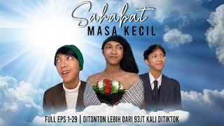 Drama Sahabat Masa Kecil [FULL EPISODE] #sptrakori #tiktok