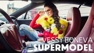 Vessy Boneva - Supermodel