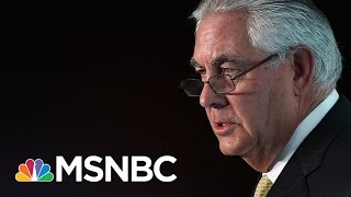 How Rex Tillerson Could Be Damaging To Capitol Hill | Morning Joe | MSNBC