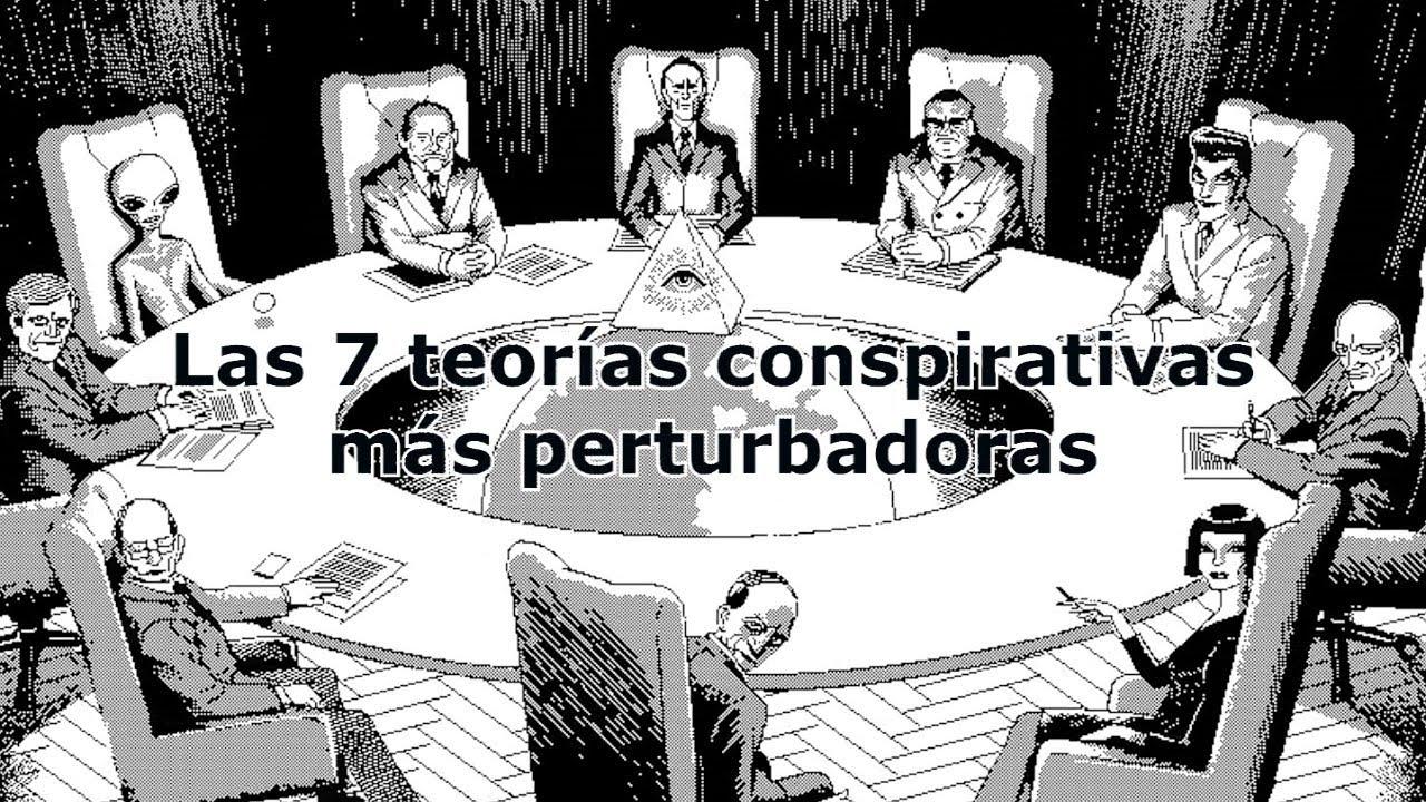 Las 7 Teor 237 As Conspirativas M 225 S Perturbadoras Del Mundo