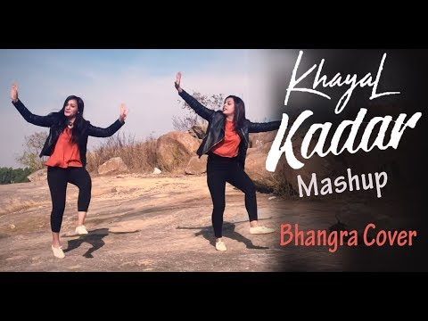 Khayal Kadar Mashup | Bhangra Cover Performance | Mankirt Aulakh | Vekhii Jaa
