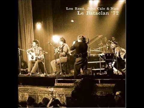 Lou Reed, John Cale & Nico (Le Bataclan '72) - Black Angels Death Song