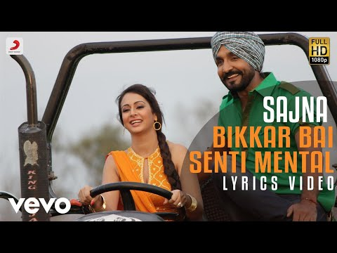 Sajna - Lyrics Video |Jassi Jasraj| Bikkar Bai Sentimental