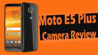Moto E5 Plus Review | Moto E5 Plus Camera Review