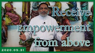 Receive Empowerment from above | 31.05.2020 | Daily reflection