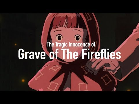 The Tragic Innocence Of Grave Of The Fireflies