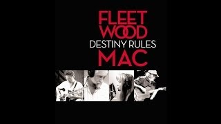 Watch Fleetwood Mac Destiny Rules video