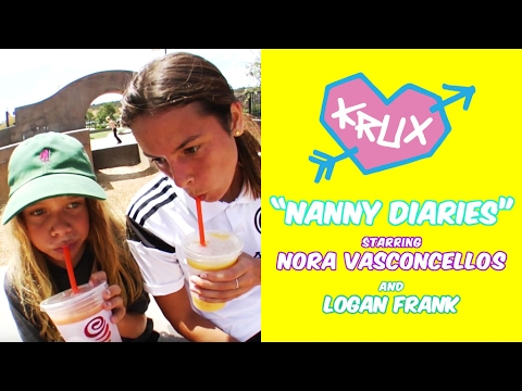 Nanny Diaries with Nora Vasconcellos and Logan Frank!