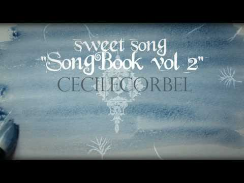 Cecile Corbel - Sweet Song