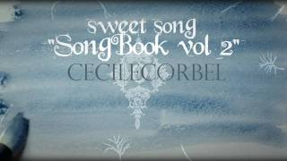 sweet song - cecile corbel new video -  hd