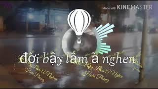 Nhạc Chế l Mày Bậy Lắm À Nghen- Giải trí vlogs