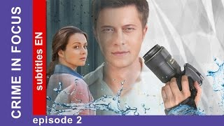 Crime in Focus - Episode 2. Russian TV series. Detective Story. English Subtitles. StarMedia