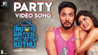Iruttu Araiyil Murattu Kuththu - Party Official Video Song