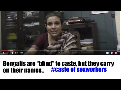 bengali-s Are Blind To Caste: Castes Of Sex Workers In Kolkata video