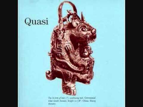 Quasi - I Give Up