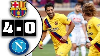Bacelona vs napoli 4-0 highlights & all goals HD 11/08/2019
