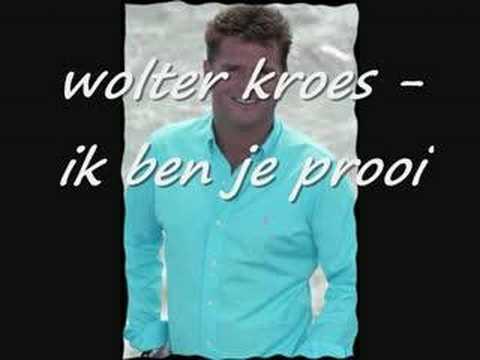 Wolter Kroes - Ik Ben Je Prooi